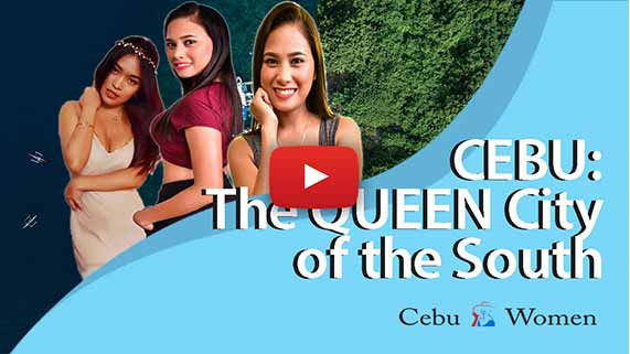 Cebu Women | Cebu, The Queen City of the South