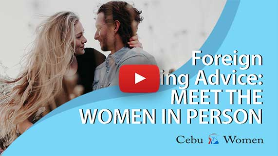 Cebu Women | Foreign Dating Advice - Meet the Women in Person