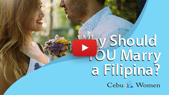Cebu Women | Why Should YOU Marry a Filipina?