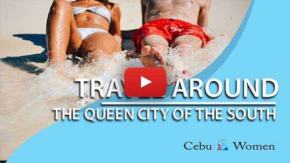 Cebu Women | Traveling Around The Queen City of the South