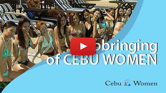 Cebu Women | Upbringing of Cebu Women | Learn Things About Cebuanas
